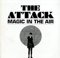The Attack-Magic In The Air