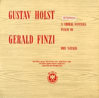 Gustav Holst and Gerald Finzi - A Choral Fantasia, etc.