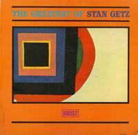 Stan Getz - Greatest Of Stan Getz