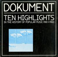 Various Artists - Dokument: Ten Highlights In The History Of Popular Music 1981>1982