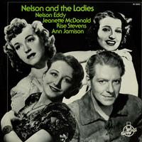 Nelson Eddy - Nelson and The Ladies