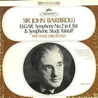 Sir John Barbirolli/Halle Orchestra - Elgar: Symphony No. 2 etc.
