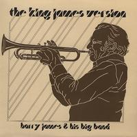Harry James & His Big Band - The King James Version