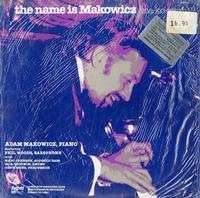 Adam Makowicz - the name is Makowicz