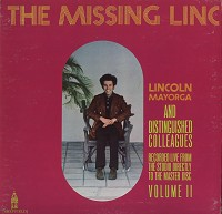 Lincoln Mayorga & Distinguished Colleagues - The Missing Linc