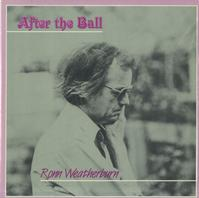 Ronn Weatherburn - After The Ball