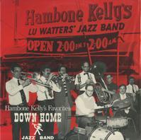 Down Home Jazz Band - Hambone Kelly's Favorites