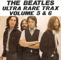 The Beatles - Ultra Rare Trax Volume 5 & 6