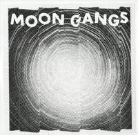 Moon Gangs - Moon Gangs