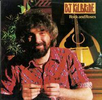Pat Kilbride - Rock and Roses