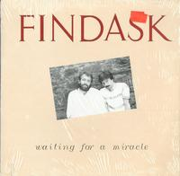 Findask - Waiting for a miracle