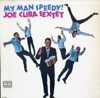 The Joe Cuba Sextet-My Man Speedy
