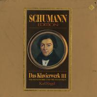 Karl Engel - Schumann: Piano Works III