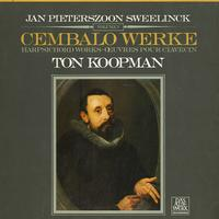 Ton Koopman - Sweelinck: Harpsichord Works