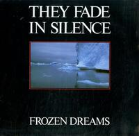 Frozen Dreams-They Fade In Silence