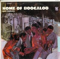 Ray Terrace-Home of Boogaloo