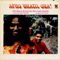 Phil Moore III - Afro Brazil Oba!