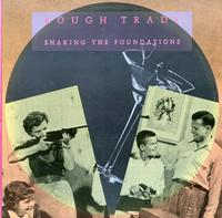 Rough Trade - Shaking the Foundations