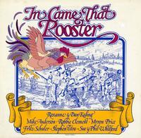 Roxanne & Dan Keding etc. - In Came That Rooster