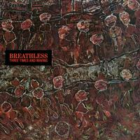 Breathless - Three Times And Waving