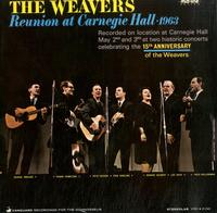 The Weavers - Reunion At Carnegie Hall