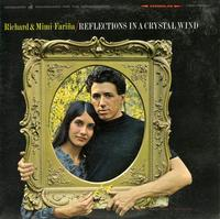 Richard & Mimi Farina - Reflections In A Crystal Wind -  Preowned Vinyl Record