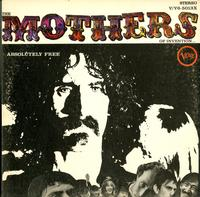 The Mothers Of Invention-Absolutely Free