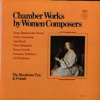 The Macalester Trio & Friends - Chamber Works by Women Composers