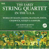 The Kohon Quartet with Isabelle Byman - The Early String Quartet In The U.S.A.