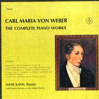 Hans Kann - Weber: Complete Piano Works Vol. 1