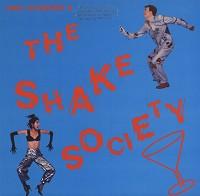Fred Schneider & The Shake Society - Fred Schneider & The Shake Society