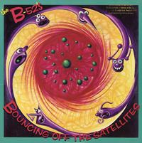 The B-52's - Bouncing Off The Satellites *Topper Collection