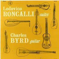 Charles Byrd - Roncalli: Suites