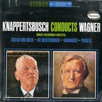 Knappertsbusch, Munich Philharmonic Symphony - Knappertsbusch Conducts Wagner