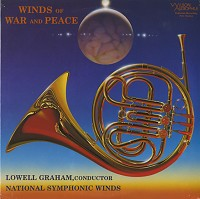 Graham, National Symphonic Winds - Winds Of War and Peace