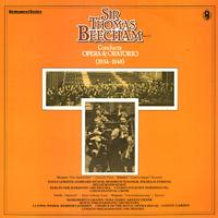 Sir Thomas Beecham - Conducts Opera and Oratorio 1934-1948