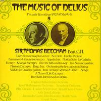 Sir Thomas Beecham - The Music of Delius - The Early Recordings 1927-1938, 1948