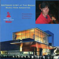 Antonio Lysy - Antonio Lysy At The Broad: Music From Argentina