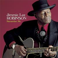 Jimmie Lee Robinson - Remember Me