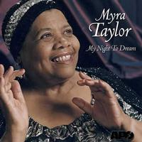 Myra Taylor - My Night To Dream -  FLAC 88kHz/24bit Download