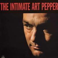 Art Pepper - The Intimate Art Pepper
