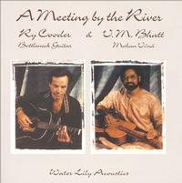 Ry Cooder & V.M. Bhatt - A Meeting By The River