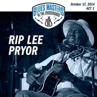 Rip Lee Pryor - 17th Annual Blues Masters at the Crossroads
