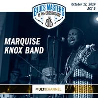 Marquise Knox Band - 17th Annual Blues Masters at the Crossroads -  DSD Multichannel 2.8MHz/64fs Download