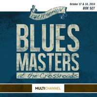 Various Artists - 17th Annual Blues Masters at the Crossroads 6 Performance Collection -  DSD Multichannel 2.8MHz/64fs Download