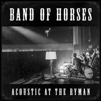 Band of Horses - Acoustic At The Ryman -  DSD (Single Rate) 2.8MHz/64fs Download