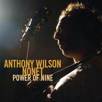 Anthony Wilson Nonet Featuring Diana Krall - Power of Nine