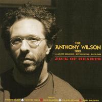Anthony Wilson Trio - Jack of Hearts