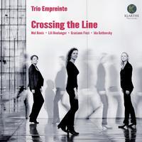 Trio Empreinte - Bonis, Boulanger, Finzi & Gotkovsky: Crossing the Line