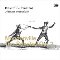 Ensemble Diderot and Johannes Pramsohler - Mondonville: Trio Sonatas, Op. 2